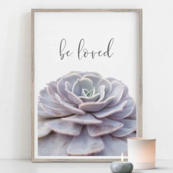 Be Loved calligraphy and plant flower poster