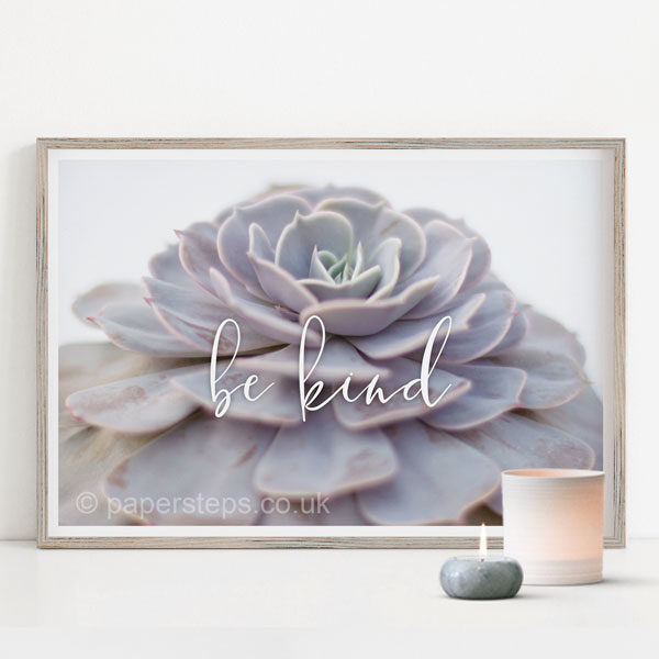 Succulent wall art with Be Kind motivational quote poster wall art print